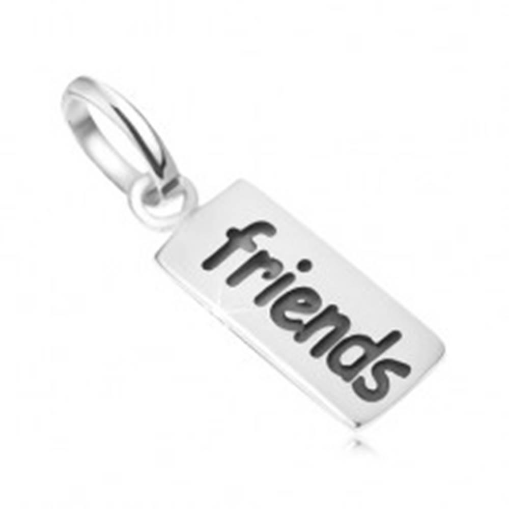 Šperky eshop Známka s nápisom Friends, prívesok zo striebra 925