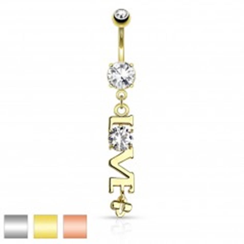 Šperky eshop Oceľový piercing do brucha, prívesok - nápis LOVE s čírym zirkónom - Farba piercing: Medená