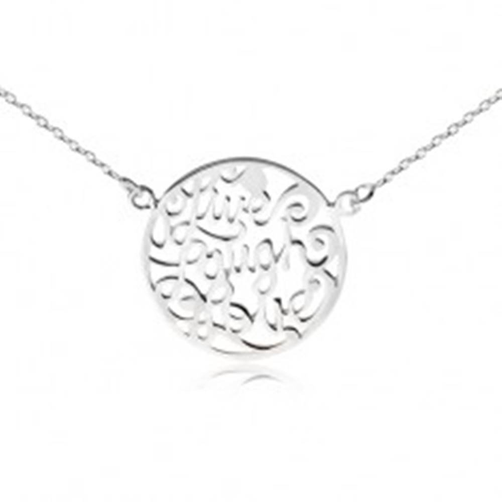 """Šperky eshop Náhrdelník zo striebra 925 - retiazka a kruh s výrezmi, """"Live Laugh Love"""""""