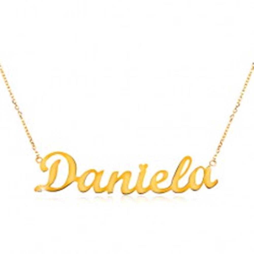 Šperky eshop Náhrdelník zo žltého 14K zlata - tenká retiazka, lesklý prívesok - meno Daniela