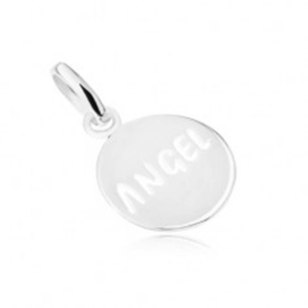 """Šperky eshop Prívesok zo striebra 925 - okrúhly, lesklý, plochý, s nápisom """"ANGEL"""""""