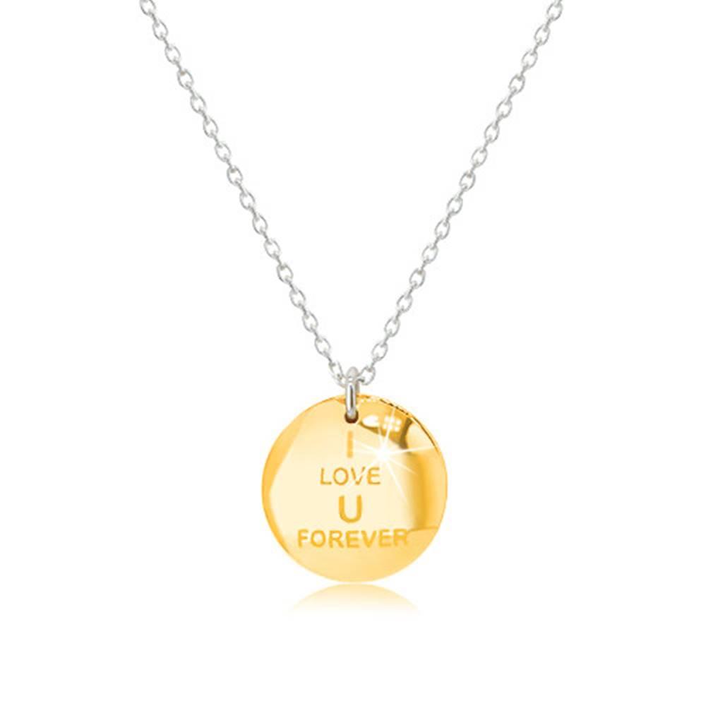 """Šperky eshop Strieborný náhrdelník 925 - medailónik v zlatom odtieni, nápis """"I LOVE U FOREVER"""", zirkónová ležiaca osmička"""